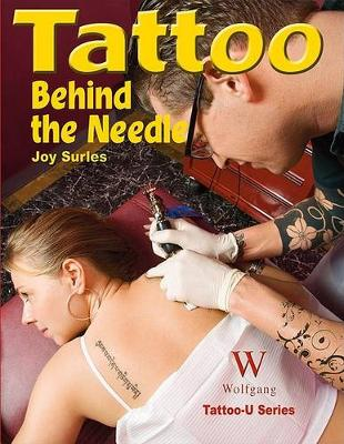 Tattoo Behind the Needle