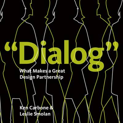Dialog: What Makes a Great Design Partnership