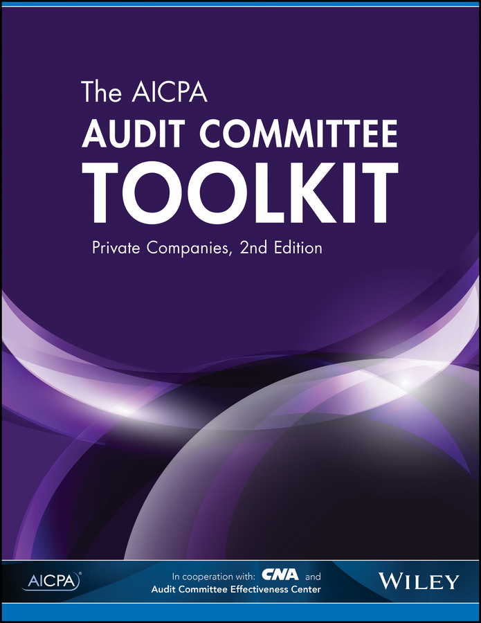 The AICPA Audit Committee Toolkit