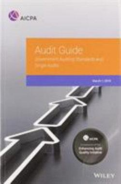 Government Auditing Standards and Single Audits 2019