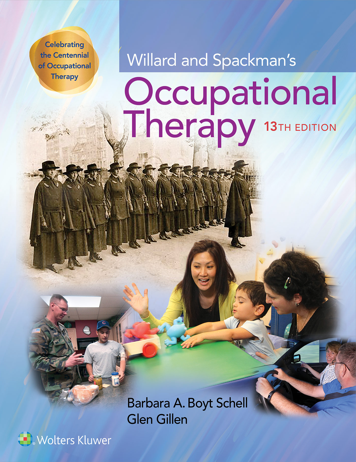 Willard and Spackman's Occupational Therapy 13e