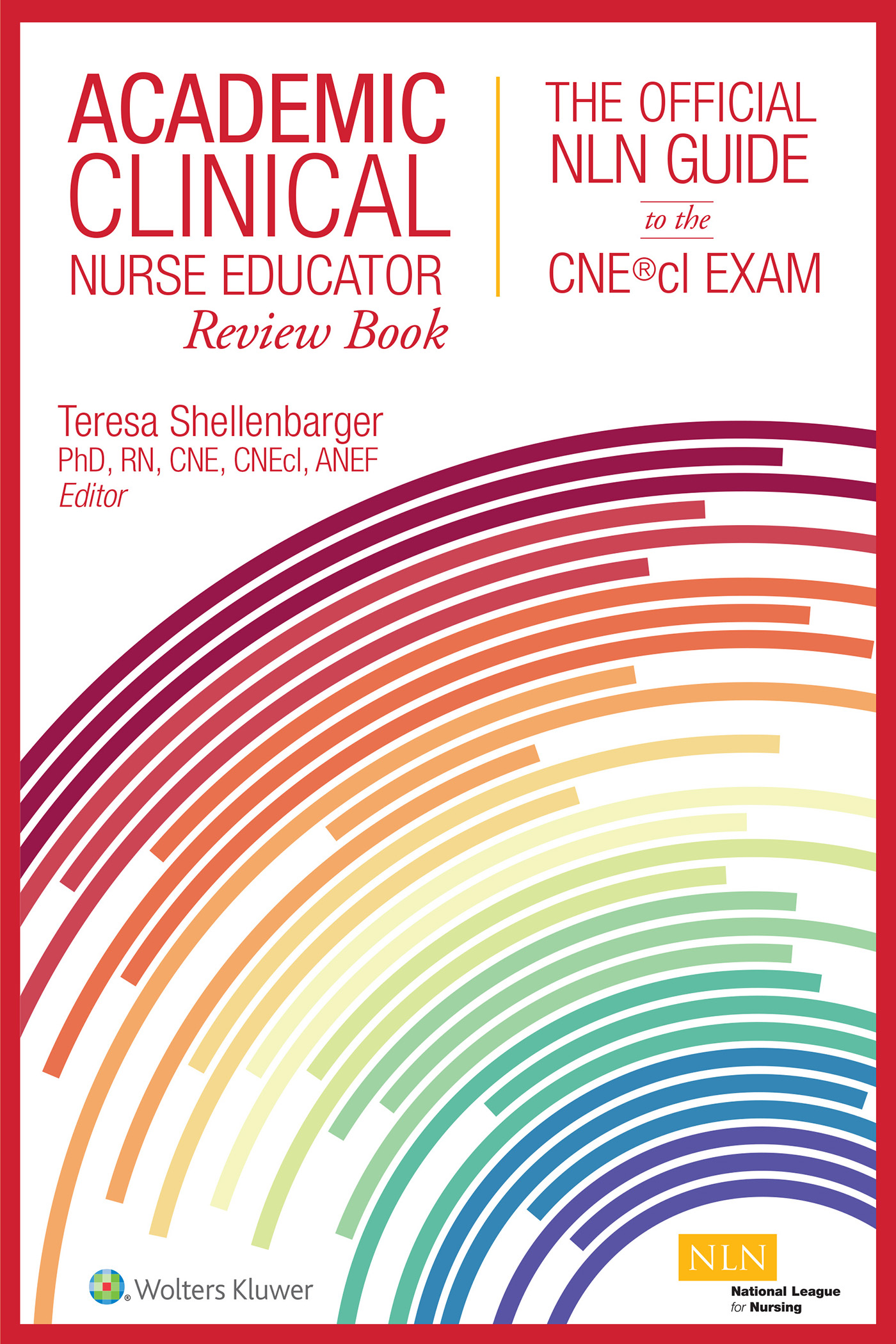 Academic Clinical Nurse Educator Review Book