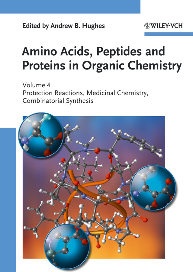 Protection Reactions, Medicinal Chemistry, Combinatorial Synthesis