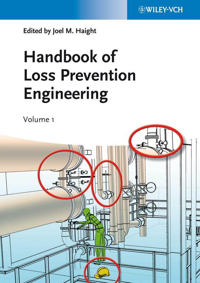 Handbook of Loss Prevention Engineering