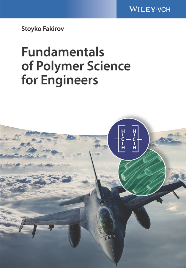 Fundamentals of Polymer Science for Engineers