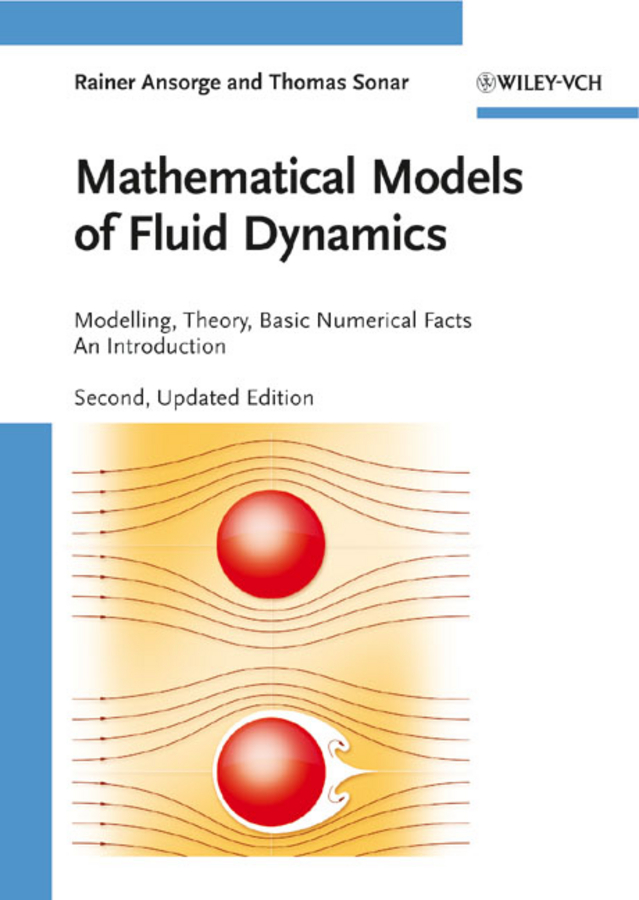 Mathematical Models of Fluid Dynamics