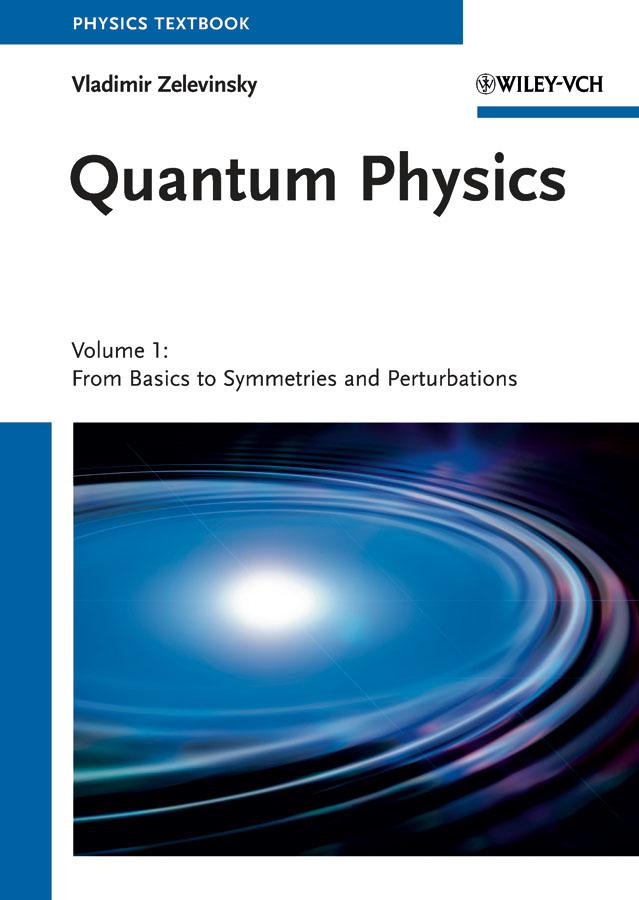 Quantum Physics, 2 Volume Set