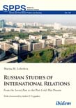 Russian Studies of International Relations: From the Soviet Past to the Post-Cold-War Present