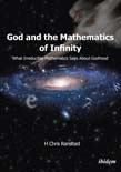 God and the Mathematics of Infinity: What Irreducible Mathematics Says about Godhood