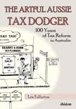 Artful Aussie Tax Dodger: 100 Years of Tax Reform in Australia