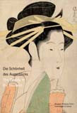 Beauty of the Moment: Women in Japanese Woodblock Prints