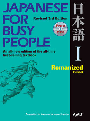Japanese for Busy People: Bk. 1: Romanized Version