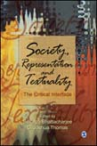 Society, Representation and Textuality: The Critical Interface
