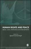 Human Rights and Peace: Ideas, Laws, Institutions and Movements