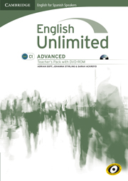 English Unlimited for Spanish Speakers Advanced Teacher's Pack (Teacher's Book with DVD-ROM)