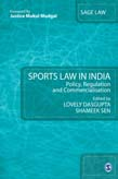 Sports Law in India: Policy, Regulation and Commercialisation