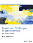 Issues and Challenges of Development: An Introduction