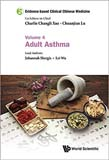 Evidence-based Clinical Chinese Medicine - Volume 4: Adult Asthma