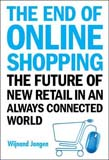 End of Online Shopping: The Future of New Retail in an Always Connected World