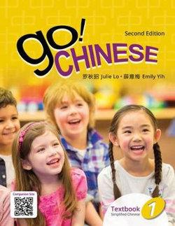 Go! Chinese, Textbook 1 (Simplified Chinese)