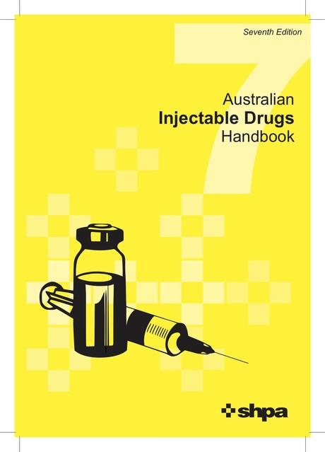 Australian Injectable Drugs Handbook (AIDH) - 7th Edition