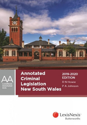 Annotated Criminal Legislation New South Wales, 2019-2020