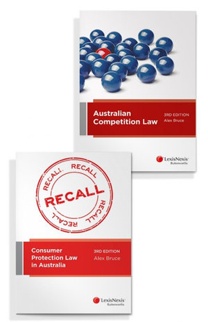 Australian Competition Law, 3rd edition and Consumer Protection Law in Australia, 3rd edition (Bundle)