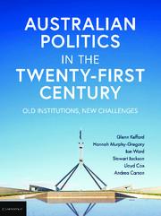 Australian Politics in the Twenty-First Century