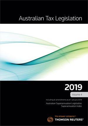 Australian Tax Leg 2019 Vol 4