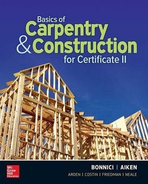 BASICS OF CARPENTRY AND CONSTRUCTION FOR CII