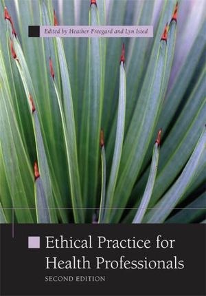 Bundle: PP0710 Ethical Practice for Health Professionals + Communication Skills Toolkit + Search Me! Nursing and Allied Health