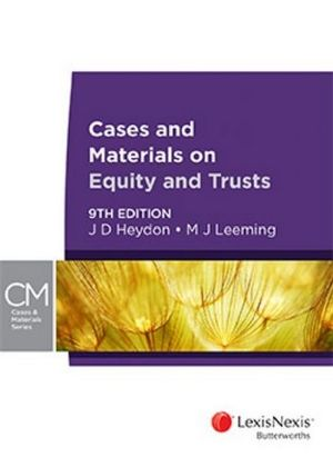 Cases and Materials on Equity & Trusts 9e & Equity and Trusts 4e