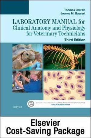 Clinical Anatomy and Physiology for Veterinary Technicians 3E