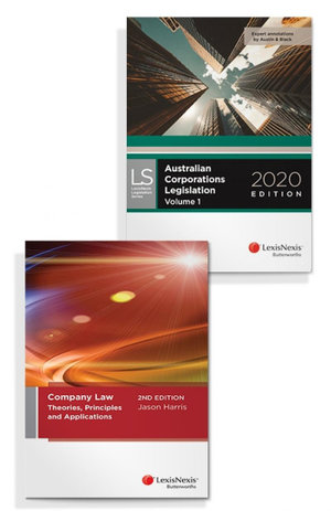 Company Law: Theories, Principles and Applications, 2nd edition and Australian Corporations Legislation 2020 (Bundle)