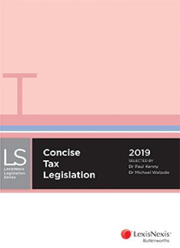 Concise Tax Legislation 2019