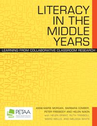 Literacy in the Middle Years: learning from collaborative classroom research