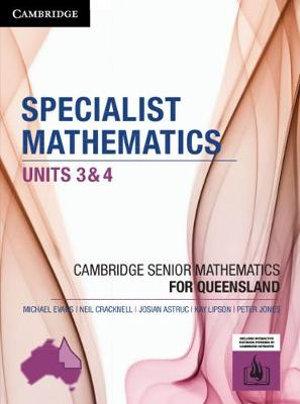 CSM QLD Specialist Mathematics Units 3 and 4