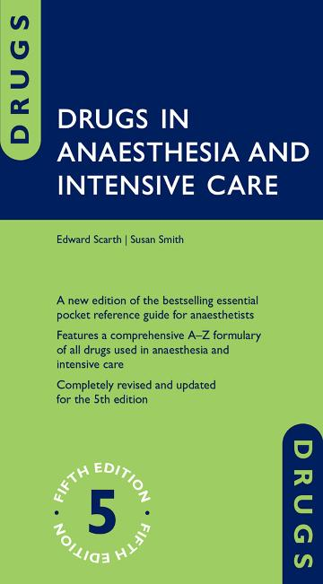 Drugs in Anaesthesia and Intensive Care