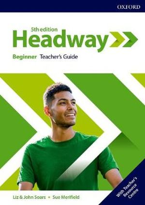 Headway Beginner Teacher's Book and Teacher Resource Centre Pack