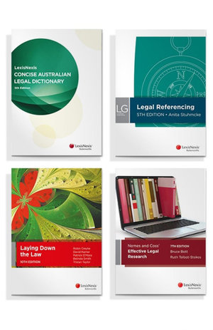 LexisNexis Concise Australian Legal Dictionary, 5th edition, Laying Down the Law, 10th Edition, Nemes & Coss' Effective Legal Research, 7th edition and LexisNexis Guide: Legal Referencing, 5th edition (Bundle)