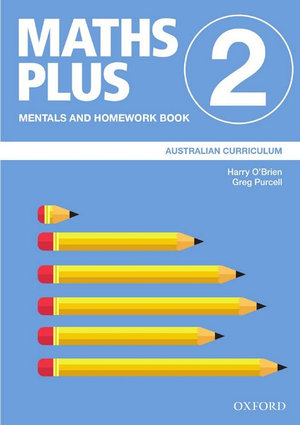 Maths Plus Australian Curriculum Mentals and Homework Book 2, 2020