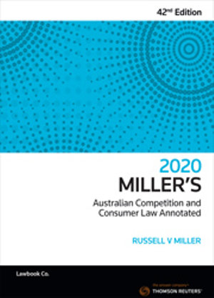 Millers Australian Competition and Consumer Law Annotated 42ed 2020
