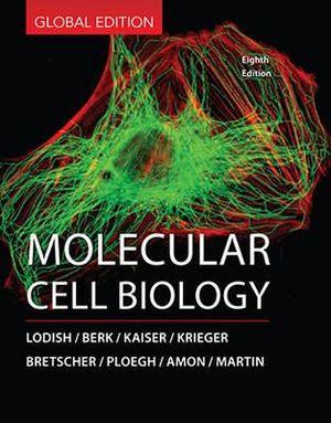 Molecular Cell Biology, 8th Edition