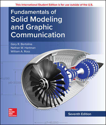 Fundamentals of Solid Modeling and Graphics Communication