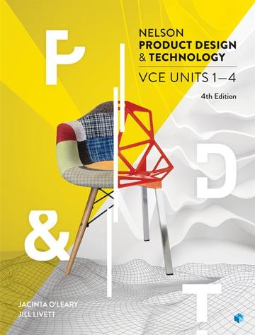 Nelson Product Design and Technology VCE Units 1 ' 4 Student Book with 4 Access Codes