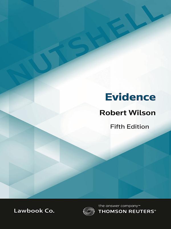 Nutshell: Evidence Law 5e