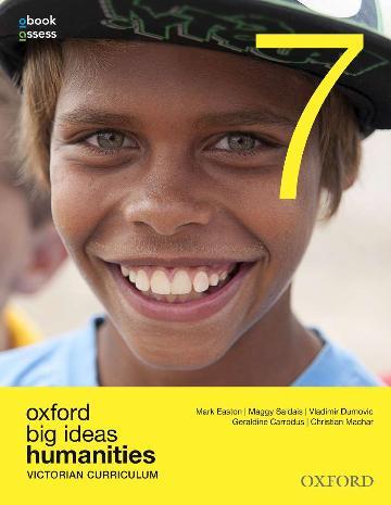 Oxford Big Ideas Humanities 7 Victorian Curriculum Student Book + obook assess