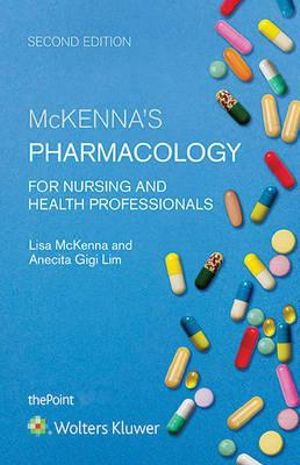 Package of McKenna's Pharmacology for Nursing and Health Professionals Print Book with PrepU 12 Months Access Card