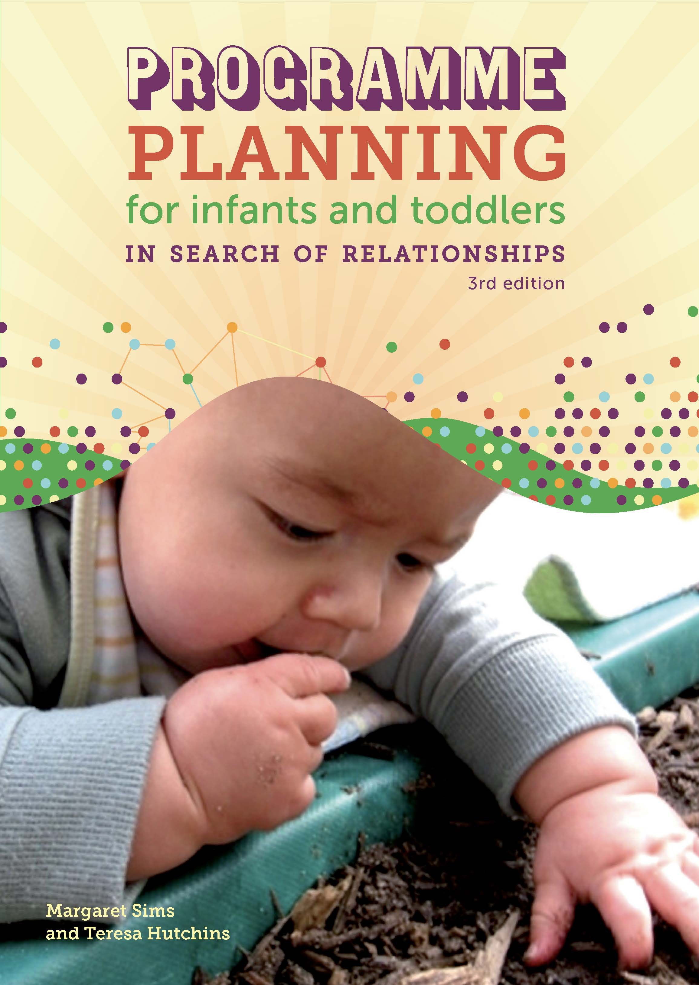 Program Planning for Infants and Toddlers 3rd edition