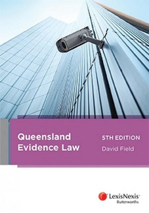 Queensland Evidence Law, 5th edition